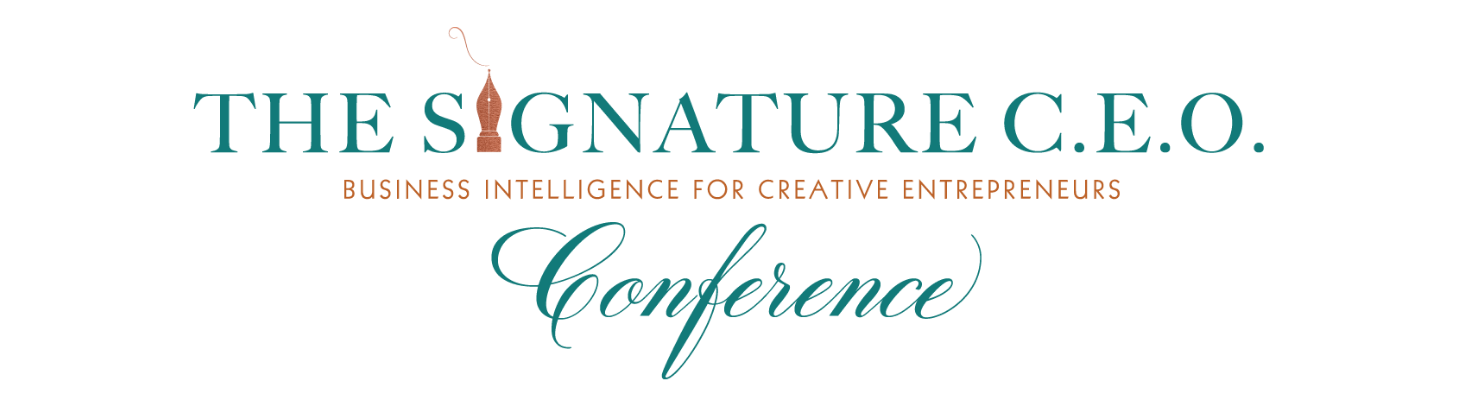 The Signature C.E.O. Conference | Business Intelligence for Creative Entrepreneurs